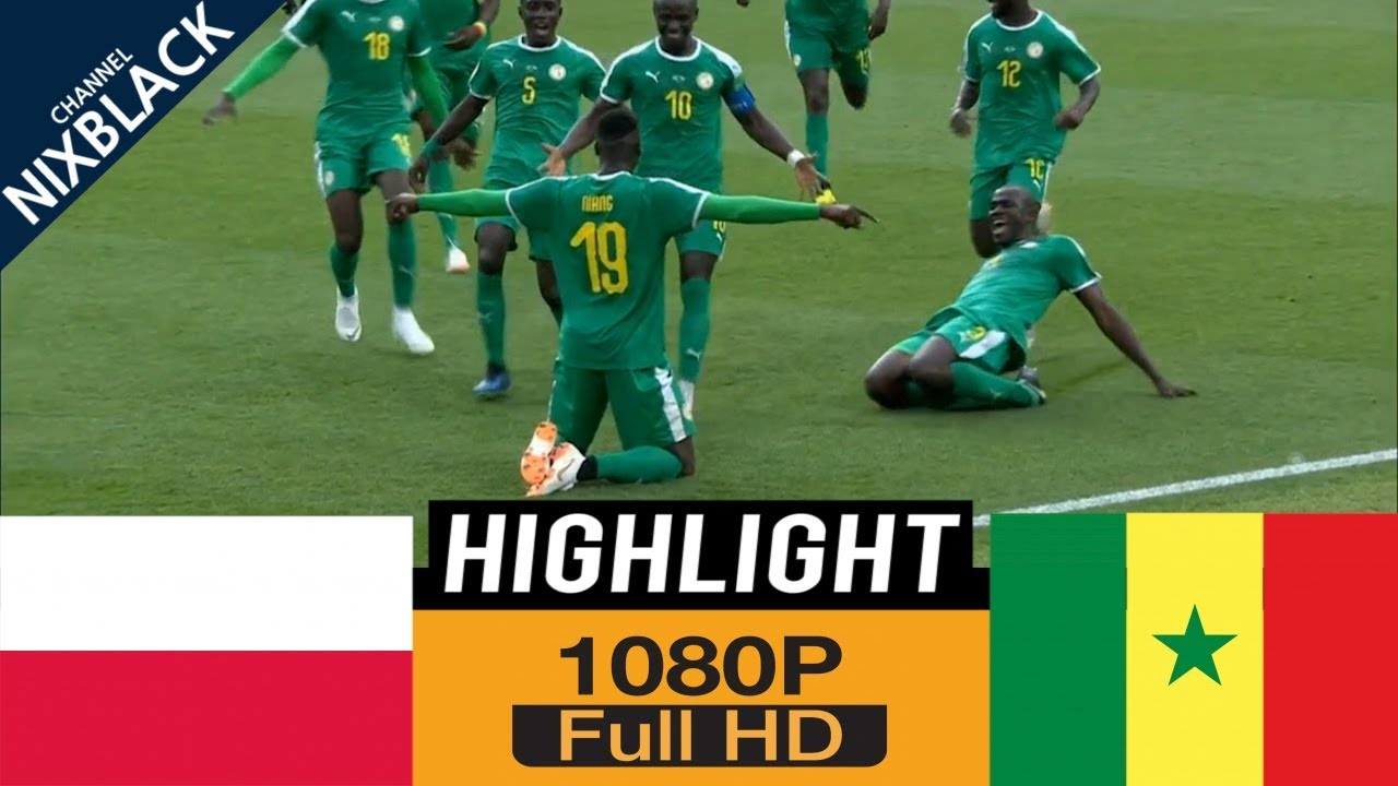 yt 2112 POL vs SEN All goals Highlights Commentary 2018 FHD1080P - POL vs SEN All goals & Highlights Commentary 2018 FHD/1080P