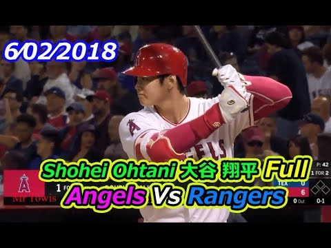 yt 2061 Shohei Ohtani Full Angels Vs Rangers 6022018 - Shohei Ohtani (大谷 翔平) Full Angels Vs Rangers 6⁄02⁄2018